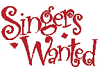 Singers Wanted sign
